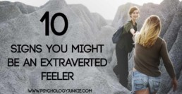 10 Signs That You Might Be an Extraverted Feeler #ENFJ #ESFJ #INFJ #ISFJ