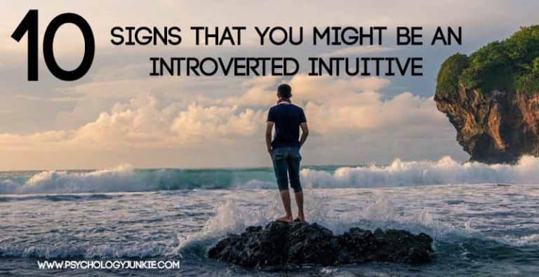 10 Signs That You Might Be an Introverted Intuitive