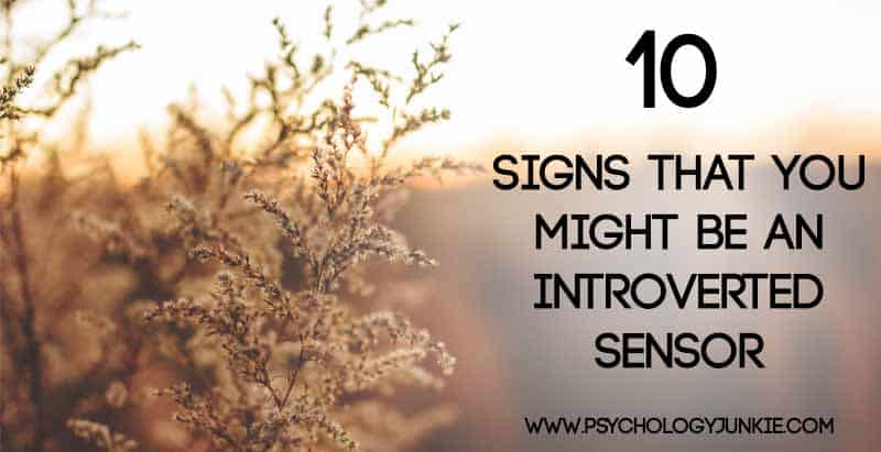 10 signs that you might be an introverted sensing personality type! #ISTJ #ISFJ #ESTJ #ESFJ #MBTI