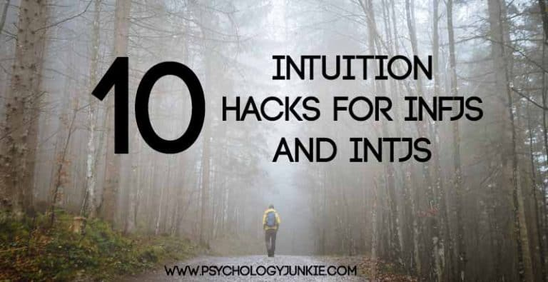 10 Intuition Hacks for INFJs and INTJs