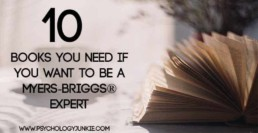 10 must-have books if you want to be an #MBTI expert! #INFJ #INTP #ENFJ #ENFP #INFP #ENTP #ISTP #ISFP #ISTJ