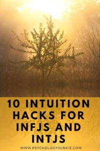 Learn how to embrace and develop your intuition as an #INFJ or #INTJ. #MBTI #Personality