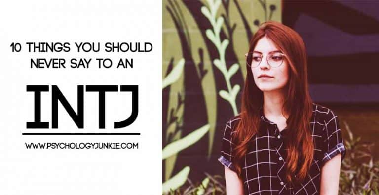 10 Things You Should Never Say to an INTJ