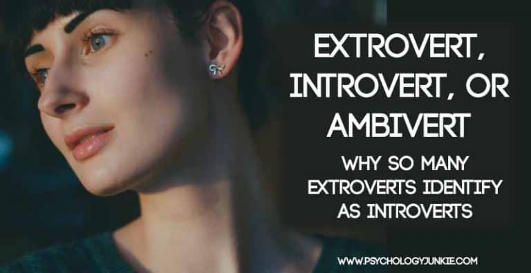 Extrovert, Introvert, or Ambivert – Why So Many Extroverts Identify as Introverts