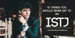 Things you should NEVER say to an #ISTJ