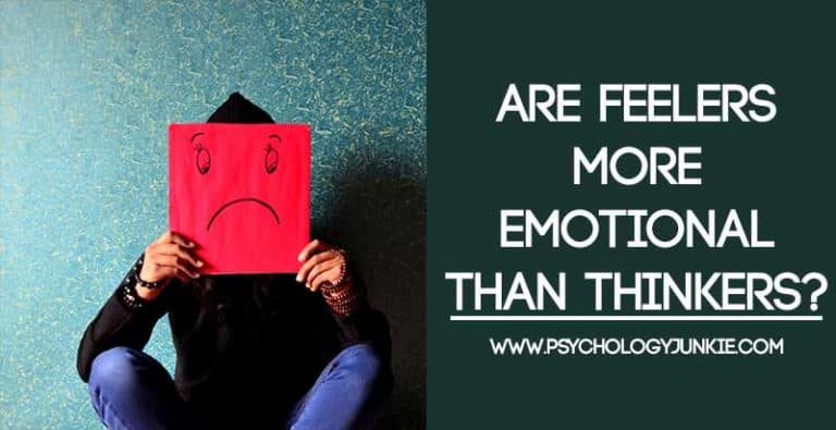 Are Feelers More Emotional Than Thinkers?
