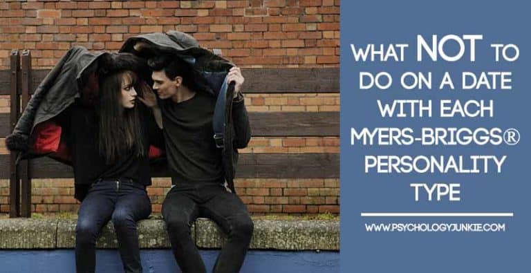 What NOT To Do On a Date With Each Myers-Briggs® Personality Type