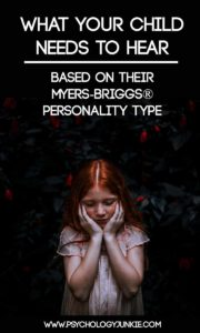 What Your Child Needs to Hear Based on Their Myers-Briggs