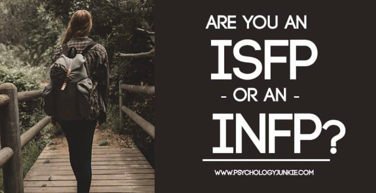 Are You an ISFP or an INFP? Clarifying a Common Mistype