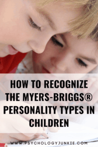 Get an in-depth look at each Myers-Briggs personality type in the childhood years. #MBTI #Personality #INFJ #INTJ #INFP #INTP