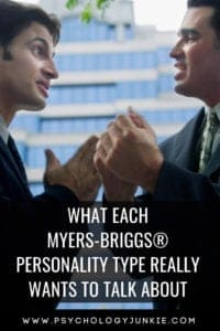 Find out what each #personality type really wants to talk about! #MBTI #Myersbriggs #Personalitytype #typology #INFJ #INTJ