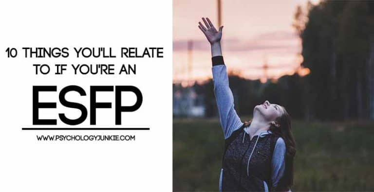 10 Things You'll Relate to If You're an ESFP