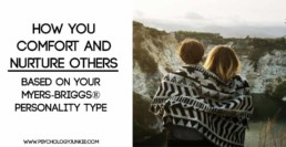 How each #MBTI type comforts others #INFJ #INTJ #INFP #INTP #ENFJ #ENTJ #ENTP #ENFP