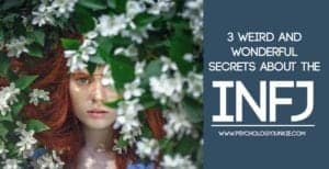 What makes #INFJs weird and wonderful? Find out! #INFJ #MBTI #personality