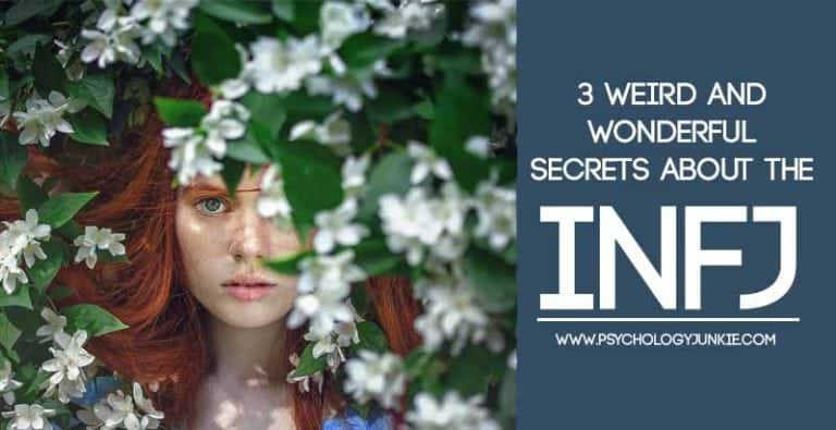 3 Weird and Wonderful Secrets About the INFJ
