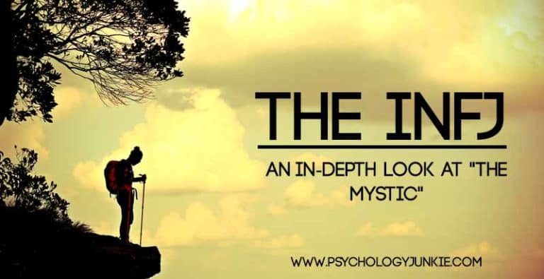 "The INFJ Personality Type In-Depth – A Close Look At ""The Mystic"""