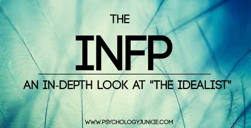 The #INFP In-Depth Profile! One of the most comprehensive profiles you'll find online! #MBTI