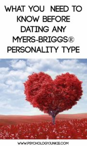 What You Need to Know Before Dating Any Myers-Briggs