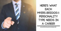 What you need in a career, based on your #MBTI type! #personality #INFJ #INTJ #INFP #INTP #ENFJ #ENFP #ENTJ #ENTP #ISTJ #ISFJ