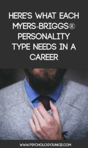 Here's What Each Myers-Briggs® Personality Type Needs in a