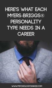What each #MBTI type needs in a career! #personality #INFJ #INTJ #ENFP #ENTP #INFP #INTP #ISTJ #ISFJ #ISFP #ISTP #ESFP #ESTP
