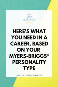 Find out what each personality type craves in a career, and the strengths they bring to the table. #MBTI #Personality #INFJ #INTJ #INFP