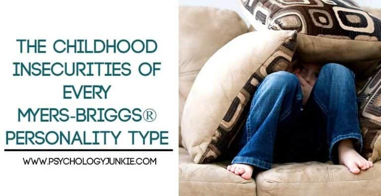 The Childhood Insecurities of Each Myers-Briggs® Personality Type