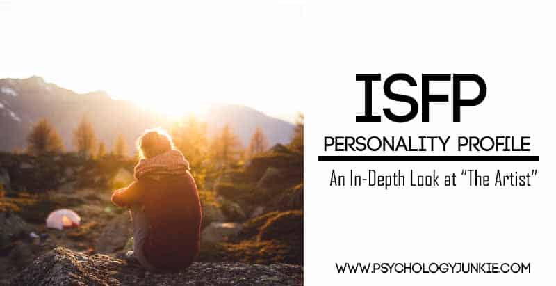 An in-depth look at the #ISFP #personality type! #MBTI #personalitytype