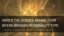 Discover the scientific evidence that explains how YOUR #personality type operates! #MBTI #myersbriggs #INFJ #INTJ #INTP #INFP #ENFP #ENFJ #ISTJ #ISFJ