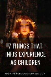 7 Unusual Experiences That #INFJs have as children! #INFJ #MBTI #personality #myersbriggs #parenting