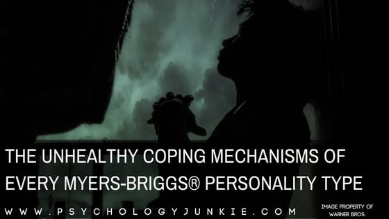 The Unhealthy Coping Mechanisms of Every Myers-Briggs® Personality Type