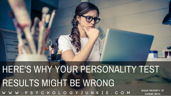 Here's Why Your Personality Test Results Might Be Wrong