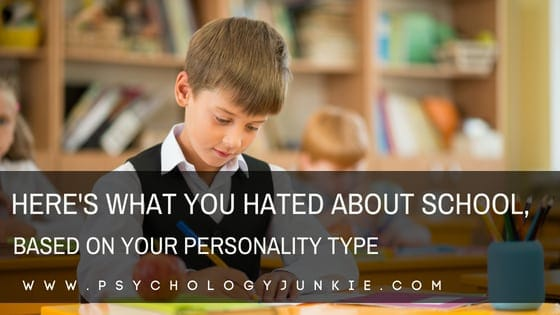 Do certain #personality types love school or hate it? Find out! #MBTI #personalitytype #myersbriggs #INFJ #INTJ #INFP #INTP #ENFJ #ENTJ #ENFP #ENTP #ISTJ #ISFJ #ISFP #ISTP #ESFJ #ESTP