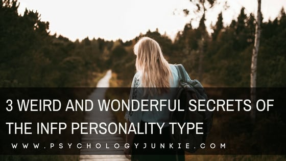 What makes #INFPs so unusual and unforgettable? Find out! #INFP #MBTI #personalitytype #personality #myersbriggs
