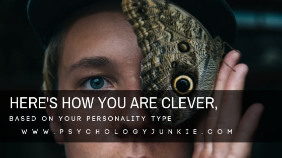 Here's How You Are Clever, Based On Your Personality Type