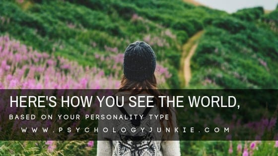Discover the unique way each #personality type sees the world! #MBTI #Myersbriggs #personalitytype #INFJ #INTJ #INFP #INTP #ENFJ #ENFP #ENTJ #ENTP #ISTJ #ISFJ