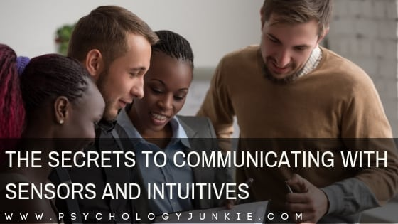 The Secrets to Communicating with Sensors and Intuitives