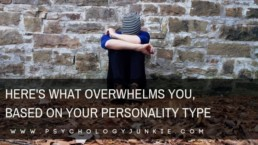 Discover what overwhelms each #personality type! #MBTI #myersbriggs #personalitytype #INFJ #INTJ #INFP #INTP #ENFP #ENTP #ENFJ #ENTJ #ISTJ #ISFJ #ISTP #ISFP