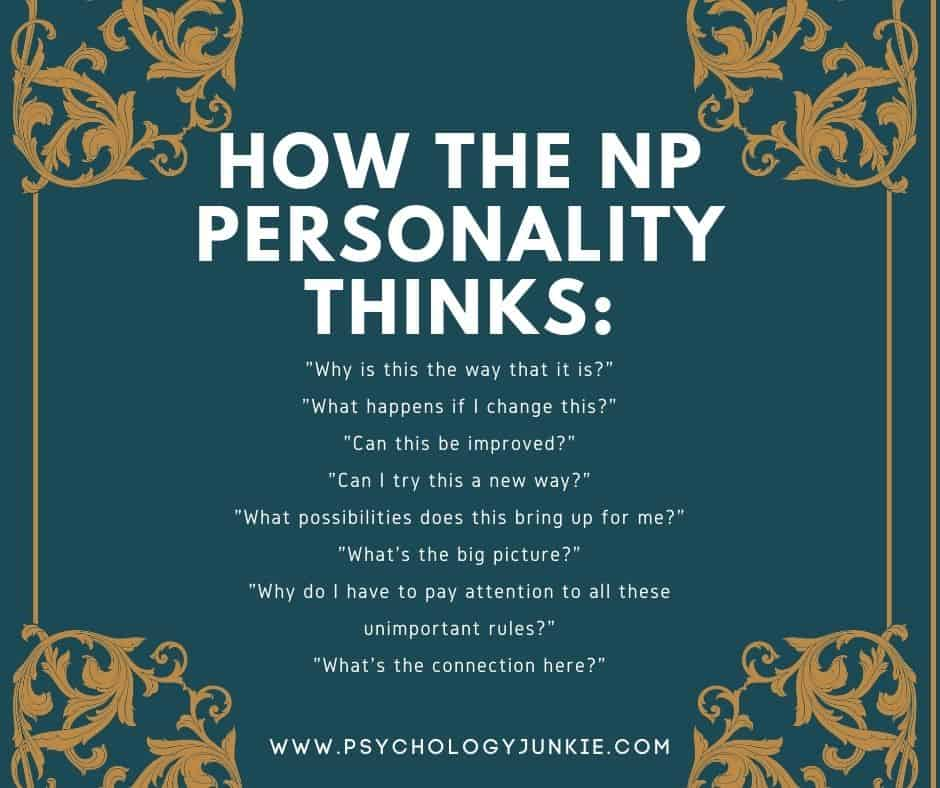 Discover how INFPs, INTPs, ENFPs, and ENTPs think. #MBTI #ENFP #ENTP #INFP