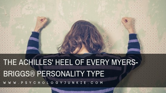 Discover the weaknesses and struggles of every #personality type! #MBTI #Myersbriggs #INFJ #INTJ #INFP #INTP #ENFP #ENTP #ISTJ #ISFJ #ENFJ