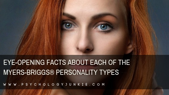 Discover some surprising facts about each #personality type! #MBTI #Myersbriggs #Personalitytype #typology #INFJ #INTJ #INFP #INTP