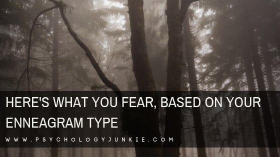 Here's What You Fear, Based on Your Enneagram Type