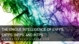Discover the unique intelligence of the #ENFP, #ENTP, #INFP and #INTP #personality type! #Personalitytype #MBTI #Myersbriggs #intelligence