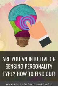 Do you use #intuition or #sensing? Find out! #Personality #personalitytype #MBTI #Myersbriggs #INFJ #INTJ #INFP #INTP #ENFP #ENTJ #ENFJ #ISTJ #ISFJ #ISFP