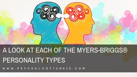 A Look at Each of the Myers-Briggs® Personality Types