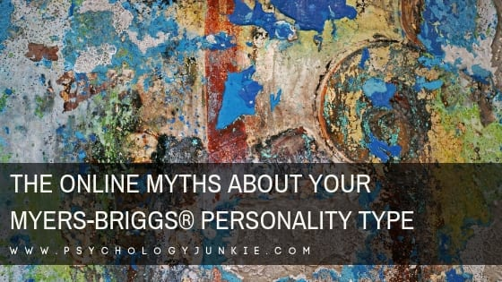 The Online Myths About Each Myers-Briggs® Personality Type