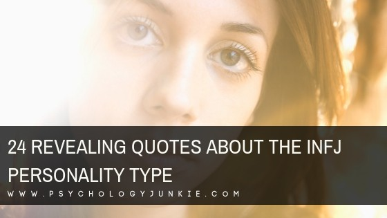 24 Revealing Quotes About the INFJ Personality Type