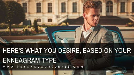 Here's What You Desire, Based On Your Enneagram Type