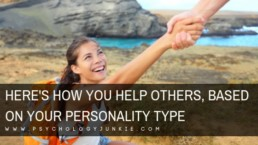 Find out how each #personality type helps the people they care about! #MBTI #Myersbriggs #Personalitytype #INFJ #INTJ #INFP #INTP #ENFP #ISTJ