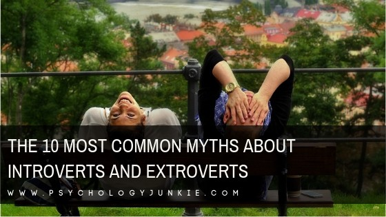 The 10 Most Common Myths About Introverts and Extroverts